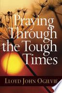 Praying Through the Tough Times Price Point Great Gift Impulse Item