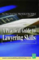 A Practical Guide to Lawyering Skills