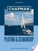Chapman Piloting Seamanship 69th Edition