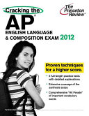 Cracking the AP English Language   Composition Exam  2012