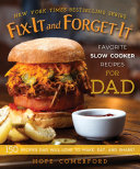 Fix-It and Forget-It Favorite Slow Cooker Recipes for Dad Book