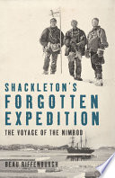 Shackleton s Forgotten Expedition