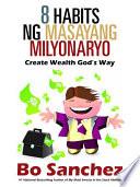 8 Habits ng Masayang Milyonaryo