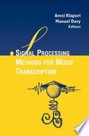Signal Processing Methods for Music Transcription