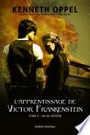 L Apprentissage de Victor Frankenstein