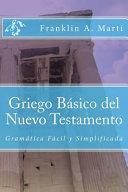 Griego Basico Del Nuevo Testamento