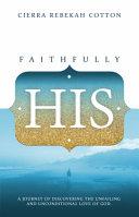 Faithfully His