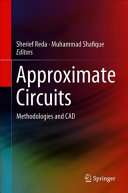 Approximate Circuits: Methodologies and CAD