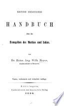 Kritisch exegetisches Handbuch über die Evangelien des Markus und Lukas