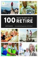 100 Ways to Get Fit to Retire