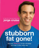 Stubborn Fat Gone  tm
