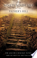 The Ninety Ninth Step to My Father s Hill