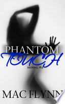 Phantom Touch #2 (Ghost Paranormal Romance)