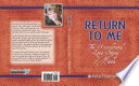 Return To Me The Unconditional Love Story Of Hosea