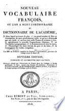 Nouveau vocabulaire francois  o      on a suivi    orthographe du dictionnarie de    acad  mie