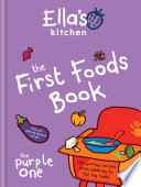 Ella s Kitchen  The First Foods Book