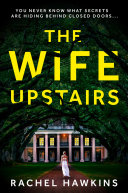 The Wife Upstairs Book PDF
