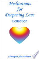 Meditations for Deepening Love   Collection