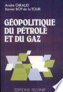 G  opolitique du p  trole et du gaz