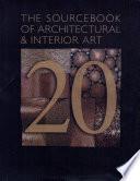 The Sourcebook of Architectural   Interior Art 20