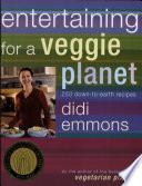 Entertaining for a Veggie Planet