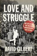 Love and Struggle
