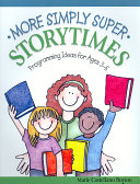 More Simply Super Storytimes