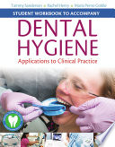 Student Workbook to Accompany Dental Hygiene