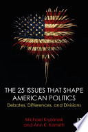 The 25 Issues that Shape American Politics