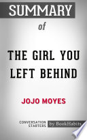 Summary of The Girl You Left Behind by Jojo Moyes   Conversation Starters