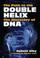 The Path to the Double Helix