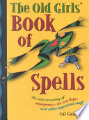 The Old Girls Book Of Spells