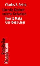 Uber Die Klarheit Unserer Gedanken / How to Make Our Ideas Clear
