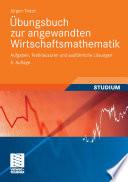 bungsbuch zur angewandten Wirtschaftsmathematik