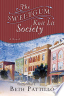 The Sweetgum Knit Lit Society A Novel
