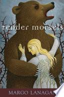 Tender Morsels Book PDF