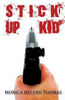 Stick Up Kid