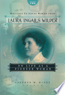 Writings to Young Women from Laura Ingalls Wilder   Volume Two