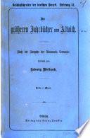 Die grösseren Jahrbücher von Altaich, nach der Ausg. der Monumenta Germaniae übers. von L. Weiland