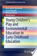 Young Children s Play and Environmental Education in Early Childhood Education