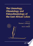 Limnology  Climatology and Paleoclimatology of the East African Lakes