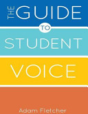 The Guide to Student Voice  2nd Edition
