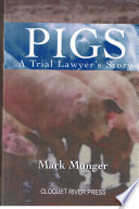 Pigs  a Trial Lawyer s Story