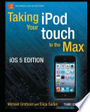Taking your iPod touch to the Max  iOS 5 Edition