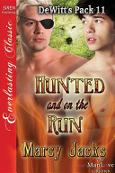 Hunted and on the Run