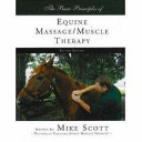 The Basic Principles of Equine Massage Muscle Therapy