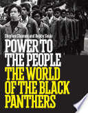 Power to the People  The World of the Black Panthers