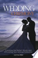 Do It Yourself Wedding Ceremony