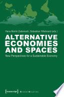 Alternative Economies and Spaces