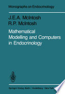 Mathematical Modelling And Computers In Endocrinology